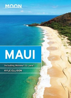 Moon Maui: Including Molokai & Lanai - eBook  -     By: Kyle Ellison