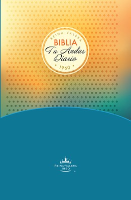 RVR 1960 Biblia Tu Andar Diario- Youth edition (Daily Walk Bible), hardcover  -     By: Unilit