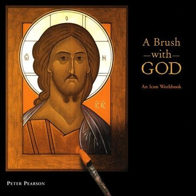 A Brush with God  -     By: Peter Pearson