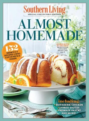 SOUTHERN LIVING Almost Homemade: 152 Shortcut Recipes Using Convenience Food / Digital original - eBook  -