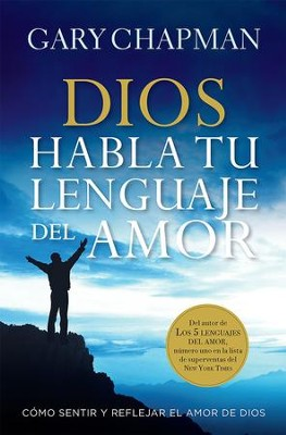 Dios Habla Tu Lenguaje de Amore (God Speaks Your Love Language)  -     By: Gary Chapman