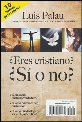 Eres Cristiano: ¿Sí o no?: Pqt.10, Are You a Christian? Yes or No? Pk. 10 (Spanish)  -     By: Luis Palau