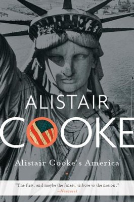 Alistair Cooke's America - eBook  -     By: Alistair Cooke