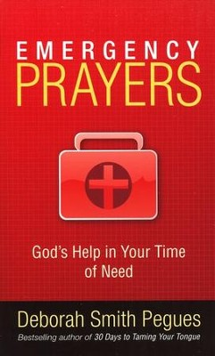 Emergency Prayers: God's Help for Every Need   -     By: Deborah Peques