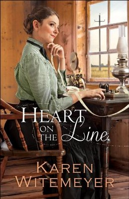 Heart on the Line (Ladies of Harper's Station Book #2) - eBook  -     By: Karen Witemeyer