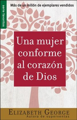 Una Mujer Conforme al Corazon de Dios, Devocionario (A Woman After God's Own Heart, Devotional)  -     By: Elizabeth George