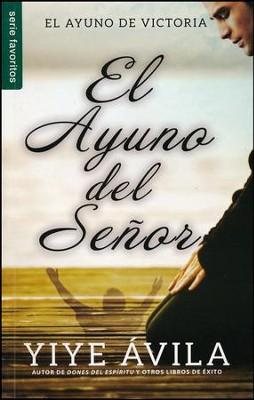 El poder del ayuno (Spanish Edition)
