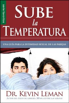Sube la Temperatura  (Turn Up the Heat)  -     By: Kevin Leman