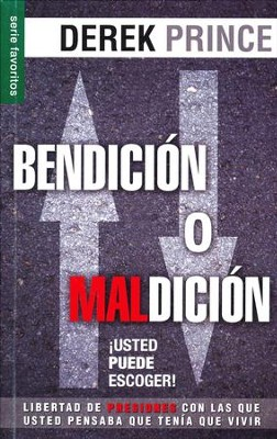 Bendición o Maldición  (Blessing or Curse)  -     By: Derek Prince