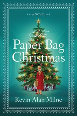 Paper Bag Christmas, Unabridged Audio CD  -     By: Kevin Milne