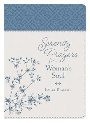 Serenity Prayers for a Woman's Soul - eBook  -     By: Emily Biggers