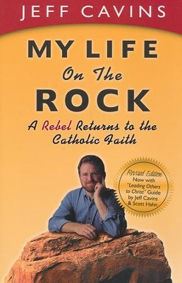 My Life On The Rock  -     By: Jeff Cavins