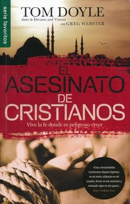 El Asesinato de Cristianos   (Killing Christians)  -     By: Tom Doyle, Greg Webster