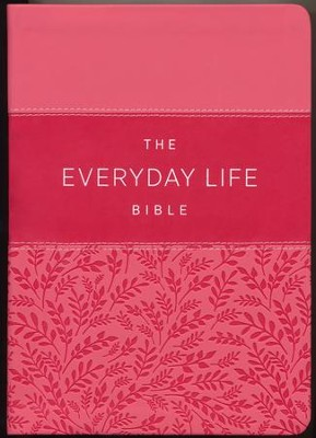 Everyday Life Bible: The Power Of God's Word For Everyday Living, Imitation Leather, pink  -     By: Joyce Meyer