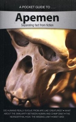 A Pocket Guide to Apemen: Separating Fact From Fiction   -