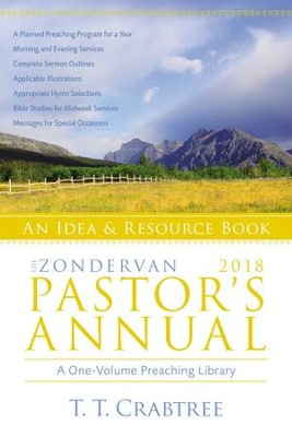 The Zondervan 2018 Pastor's Annual: An Idea and Resource Book - eBook  -     By: T.T. Crabtree