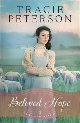 Beloved Hope (Heart of the Frontier Book #2) - eBook  -     By: Tracie Peterson