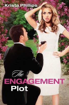The Engagement Plot - eBook  -     By: Krista Phillips