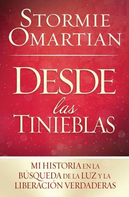 Desde las Tinieblas (Out of Darkness)   -     By: Stormie Omartian