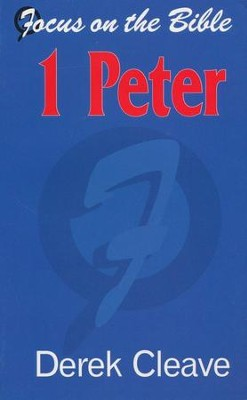 1 Peter   -     By: Derek Cleave
