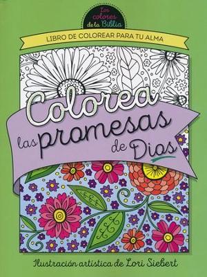 Colorea las Promesas de Dios: Libro de Colorear para tu Alma (Color ...