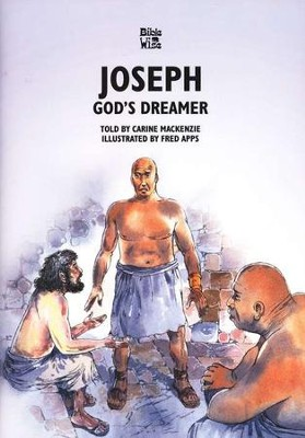 Joseph: God's Dreamer   -     By: Carine MacKenzie     Illustrated By: Fred Apps