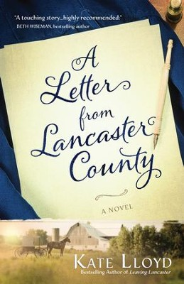 A Letter from Lancaster County - eBook  -     By: Kate Lloyd
