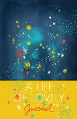A Life of Lovely Journal  -     By: Annie F. Downs