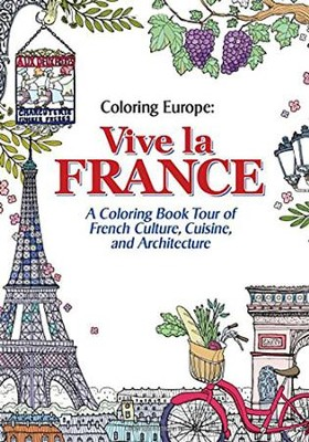 Coloring Europe: Vive la France  -     By: Il-Sun Lee