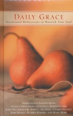 Daily Grace: Devotional Reflections To Nourish Your Soul   -