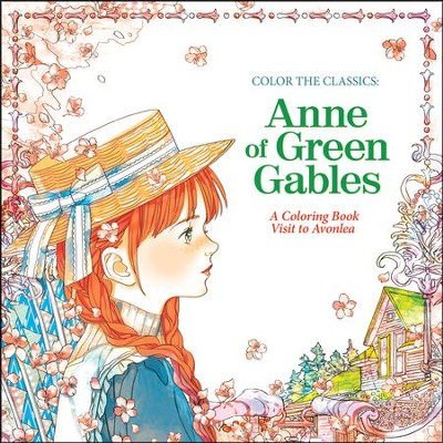 Color the Classics: Anne of Green Gables: A Coloring Book Visit to Prince Edward Island  -     By: Jae-Eun Lee