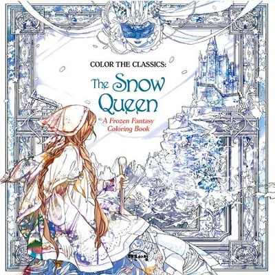 color the classics the snow queen a frozen fantasy coloring book by - Fantasy Coloring Book