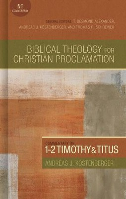 Commentary on 1-2 Timothy and Titus - eBook  -     By: Andreas J. Kostenberger