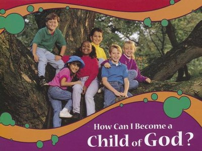 How Can I Become a Child of God Booklet (NKJV Version)   -
