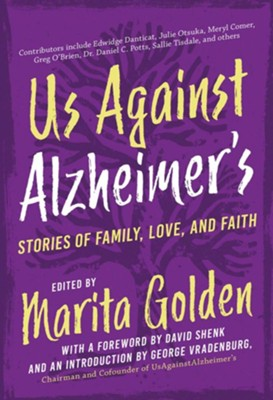 Us Against Alzheimer's: Stories of Family, Love, and Faith  -     By: Marita Golden