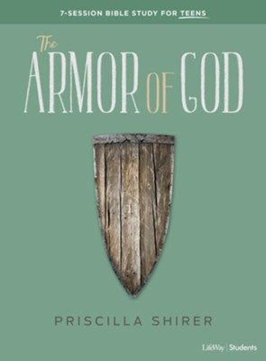 The Armor of God, Teen Bible Study Book  -     By: Priscilla Shirer