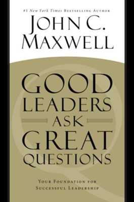 Good Leaders Ask Great Questions: Your Foundation... Unabridged Audio, 9 CDs  -     By: John C. Maxwell