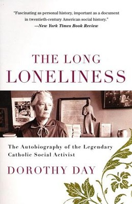 The Long Loneliness - eBook  -     By: Dorothy Day