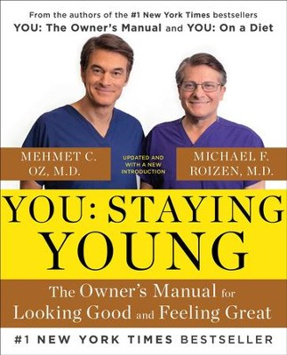 You: Staying Young: The Owner's Manual for Extending Your Warranty - eBook  -     By: Michael F. Roizen, Mehmet C. Oz