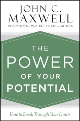 Power of Your Potential: How to Break Through Your Limits, Unabridged Audio CD  -     By: John Maxwell
