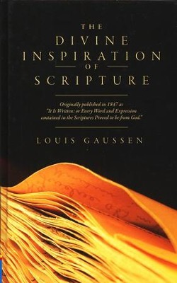 The Divine Inspiration of Scripture  -     By: Louis Gaussen