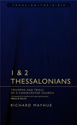1 & 2 Thessalonians   -     By: Richard Mayhue