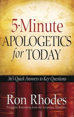 5-Minute Apologetics for Today   -     By: Ron Rhodes