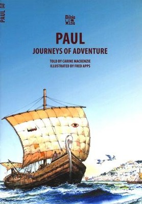 Journey's of Adventure: The Story of Paul   -     By: Carine MacKenzie     Illustrated By: Fred Apps