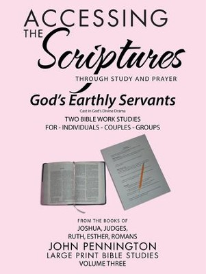 Accessing the Scriptures: God'S Earthly Servants - eBook  -     By: John Pennington