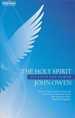 The Holy Spirit: His Gifts and Power   -     By: John Owen