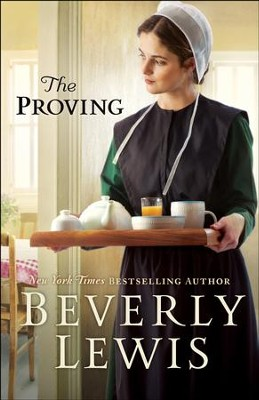 The Proving - eBook  -     By: Beverly Lewis