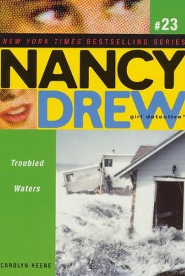 #23: Troubled Waters   Nancy Drew (All New) Girl Detective  -     By: Carolyn Keene