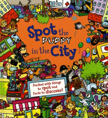 Spot the Puppy in the City  -     By: Alexandra Koken
