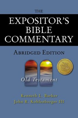 The Expositor's Bible Commentary - Abridged Edition: Old Testament - eBook  -     By: Kenneth L. Barker